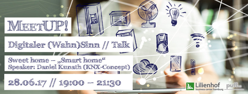 "MeetUP: Sweet home – ""Smart home"". Wie funktioniert das?"